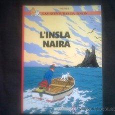Cómics: TINTIN IDIOMAS - LA ISLA NEGRA - L'INSLA NAIRA - ROMANCHE - SUIZA - PRIMERA EDICION 1986 - RARO. Lote 162442536