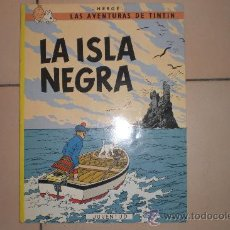 Cómics: LAS AVENTURAS DE TINTIN: LA ISLA NEGRA – SEXTA EDICION 1979. Lote 32842658
