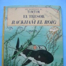Cómics: LES AVENTURES DE TINTÍN. EL TRESOR DE RACKHAM EL ROIG. QUINTA EDICIÓN 1981. Lote 33120531