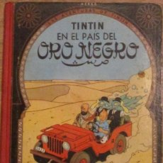 Cómics: TINTIN EN EL PAÍS DEL ORO NEGRO HERGE EDITORIAL JUVENTUD AÑO 1965. Lote 33952512