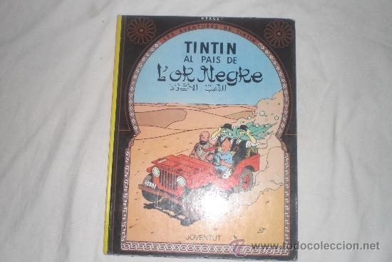 TINTIN AL PAIS DE L,OR NEGRE EN CATALA QUARTA EDICIO 1981 (Tebeos y Comics - Juventud - Tintín)
