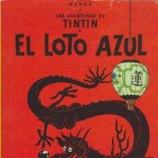 Cómics: TINTIN. EL LOTO AZUL. EDITORIAL JUVENTUD 1982.. Lote 34324708