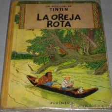Cómics: TINTIN PRIMERA EDICIÓN. LA OREJA ROTA. EDITORIAL JUVENTUD 1965. HERGÉ.. Lote 34350530