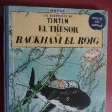 Cómics: TINTÍN. EL TRESOR DE RACKHAM EL ROIG. 1ª EDICIÓN. Lote 34404050