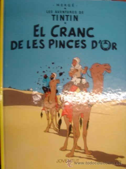 LES AVENTURES DE TINTIN. EL CRANC DE LES PINCES D´OR. ED. JOVENTUT (Tebeos y Comics - Juventud - Tintín)