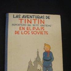 Comics : LAS AVENTURAS DE TINTIN - EN EL PAIS DE LOS SOVIETS - SEGUNDA (2ª) EDICION - EDIT. JUVENTUD - . Lote 34631655