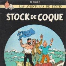 Cómics: TINTIN. STOCK DE COQUE. 6ª EDICIÓN 1976. TAPAS BLANDAS. Lote 34758456