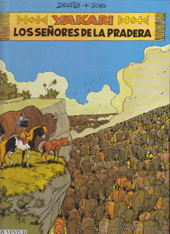 YAKARI Nº 13. LOS SEÑORES DE LA PRADERA. TAPAS DURAS. (Tebeos y Comics - Juventud - Yakary)