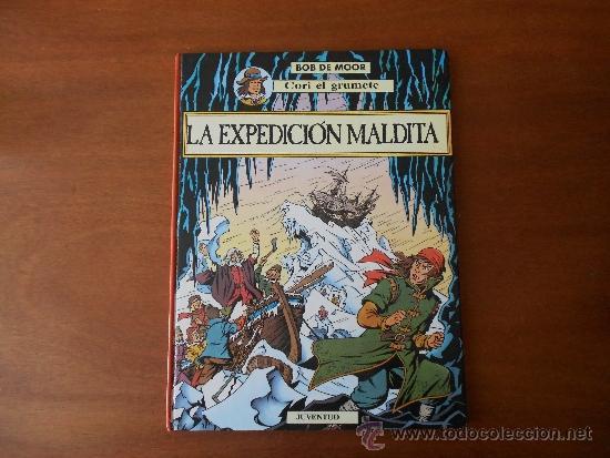 CORI EL GRUMETE: LA EXPEDICIÓN MALDITA (BOB DE MOORE), ED. JUVENTUD 1ª EDICIÓN 1989, TAPA DURA. (Tebeos y Comics - Juventud - Cori el Grumete)