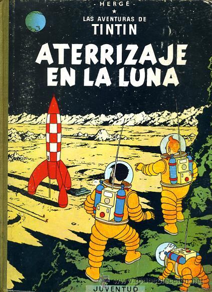 TINTIN, ATERRIZAJE EN LA LUNA , JUVENTUD , EDICION 1965 , TAPA DURA, ORIGINAL, H (Tebeos y Comics - Juventud - Tintín)