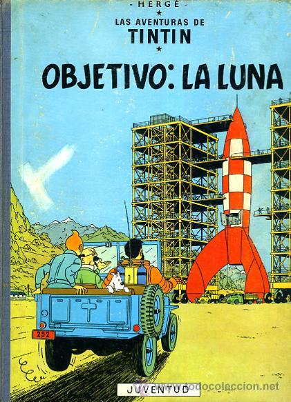 TINTIN, OBJETIVO : LA LUNA , JUVENTUD , EDICION 1965 , TAPA DURA, ORIGINAL, H (Tebeos y Comics - Juventud - Tintín)