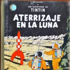 Cómics: TINTIN. ATERRIZAJE EN LA LUNA. CUARTA EDICIÓN 1967. JUVENTUD.. Lote 35200937