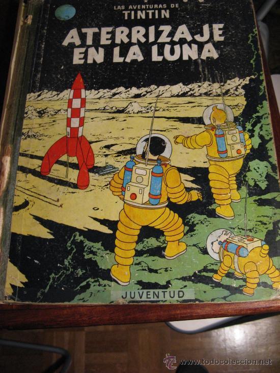 ATERRIZAJE EN LA LUNA.- TINTIN (Tebeos y Comics - Juventud - Tintín)