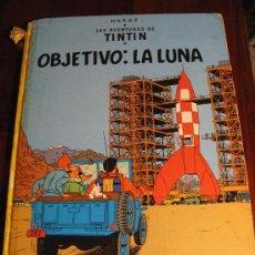 Cómics: OBJETIVO LA LUNA.- TINTIN. Lote 36000669