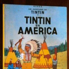 Cómics: TINTÍN EN AMÉRICA (LAS AVENTURAS DE TINTÍN) POR HERGÉ DE ED. JUVENTUD EN BARCELONA 1984. Lote 36387458