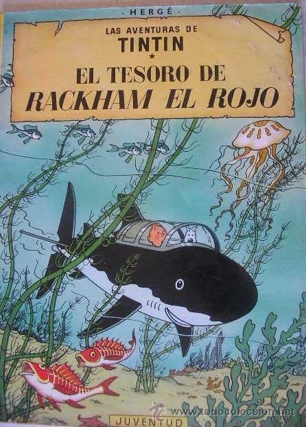 TOMO LAS AVENTURAS DE TINTIN- EL TESORO DE RACKHAM EL ROJO- EDIT.JUVENTUD (Tebeos y Comics - Juventud - Tintín)