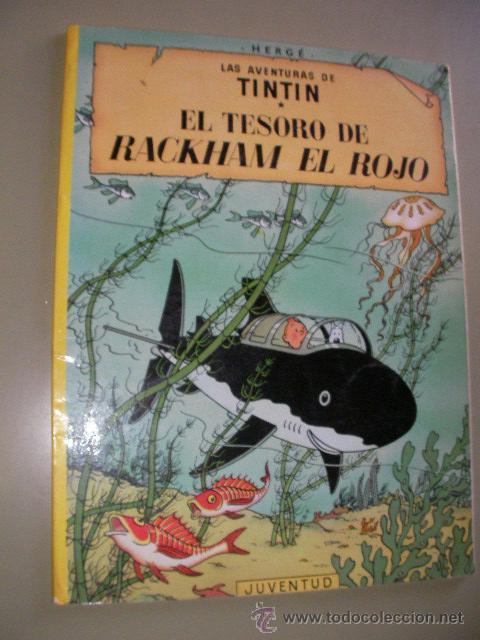 LAS AVENTURAS DE TINTIN - EL TESORO DE RACKHAM EL ROJO - JUVENTUD (Tebeos y Comics - Juventud - Tintín)