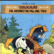 Cómics: YAKARI I EL SECRET DE FILL DE TRO - CATALÁN, 1ª EDICIÓ (JOVENTUT, 1981). Lote 36745233