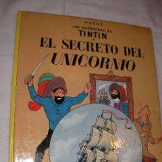 Cómics: TINTIN - EL SECRETO DEL UNICORNIO. Lote 37025726