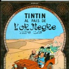 Cómics: TINTÍN AL PAIS DE L'OR NEGRE (TAPA DURA, EN CATALÁN, NUEVO). Lote 36998814