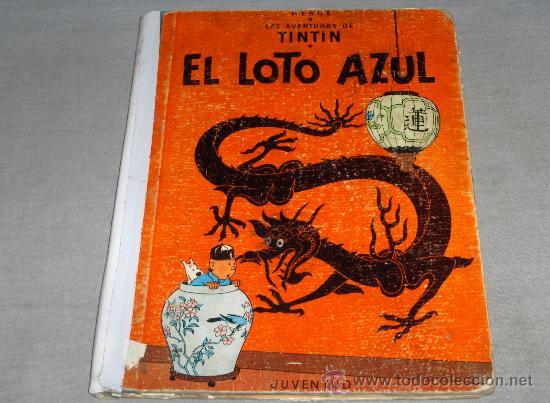 TINTIN PRIMERA EDICIÓN EL LOTO AZUL. JUVENTUD 1965. BARATÍSIMO!!!!!!!!!!! (Tebeos y Comics - Juventud - Tintín)