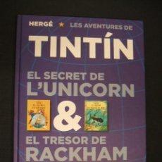 Cómics: LES AVENTURES DE TINTIN - EL SECRET DE L'UNICORN & EL TRESOR DE RACKHAM EL ROIG - JOVENTUT -. Lote 37424598