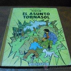 Cómics: LIBRO.:LAS AVENTURAS DE TINTIN.-EL ASUNTO TORNASOL 2ª EDICIÓN 1.965. Lote 37587697