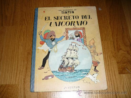 LAS AVENTURAS DE TINTIN HERGE EL SECRETO DEL UNICORNIO - 2ª EDICIÓN LOMO TELA AZUL (Tebeos y Comics - Juventud - Tintín)