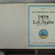 Cómics: 3575- TINTIN AL PAIS DE L'OR NEGRE. HERGE. EDIT. JUVENTUD. 1979.. Lote 38367435