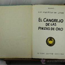 Cómics: 3579- EL CANGREJO DE LAS PINZAS DE ORO. HERGE. EDIT. JUVENTUD. 1966. Lote 38368183
