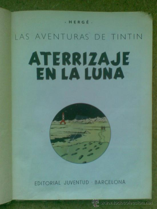 Cómics: Aterrizaje en la Luna (edición 1965) / Hergé. Juventud. Las aventuras de Tintín. - Foto 7 - 38392016