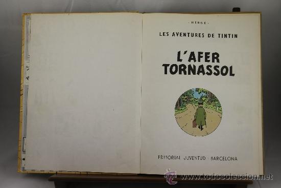 3604- L'AFER TORNASSOL. HERGE. EDIT. JUVENTUD. 1981. (Tebeos y Comics - Juventud - Tintín)