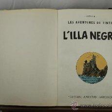 Cómics: 3607- L'ILLA NEGRA. HERGE. EDIT. JUVENTUD. 1977.. Lote 38441320