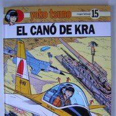 Cómics: YOKO TSUNO 15 EL CANÓ DE KRA TAPA DURA ED. JOVENTUT CATALÁN ROGER LELOUP. Lote 42814155