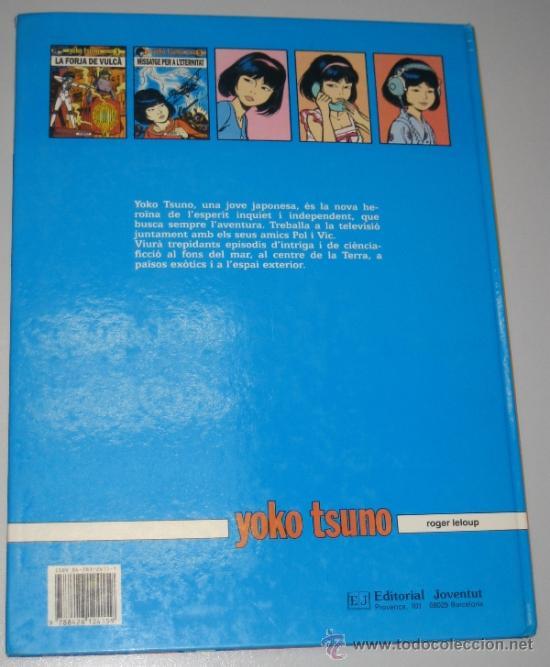 Cómics: YOKO TSUNO Nº 5 - MISSATGE PER A LETERNITAT - JOVENTUT - EN CATALÁN - Foto 13 - 38980895