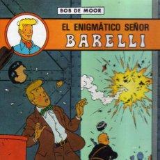 Cómics: EL ENIGMÁTICO SEÑOR BARELLI - CJ21. Lote 39107947