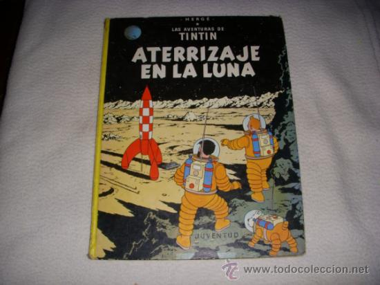 LAS AVENTURAS DE TINTÍN, ATERRIZAJE EN LA LUNA, TAPA DURA, EDITORIAL JUVENTUD (Tebeos y Comics - Juventud - Tintín)