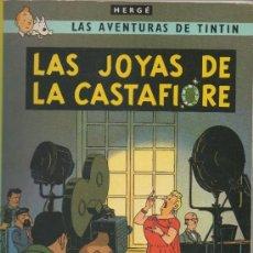Cómics: LAS AVENTURAS DE TINTIN.LAS JOYAS DE LA CASTAFIORE.HERGÉ.OCTAVA EDICION. 1983. Lote 39574587