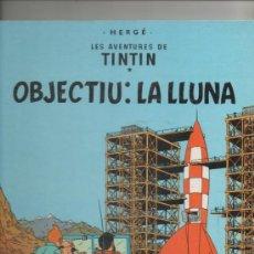 Cómics: TINTIN OBJECTIU: LA LLUNA.HERGE.JOVENTUD.1ª EDICIO 1968.TAPA DURA. Lote 39574661