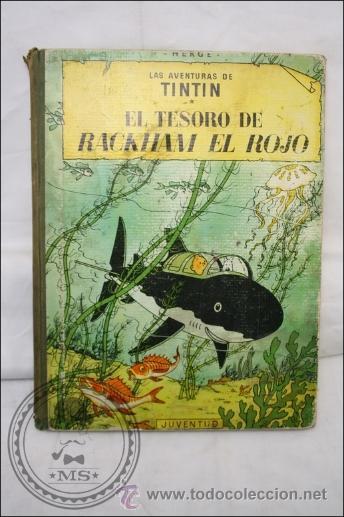 LAS AVENTURAS DE TINTÍN - EL TESORO DE RACKHAM EL ROJO - EDITORIAL JUVENTUD CUARTA EDICIÓN AÑO 1967 (Tebeos y Comics - Juventud - Tintín)