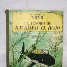 Cómics: LAS AVENTURAS DE TINTÍN - EL TESORO DE RACKHAM EL ROJO - EDITORIAL JUVENTUD CUARTA EDICIÓN AÑO 1967. Lote 39273694