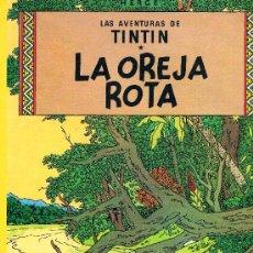 Cómics: LAS AVENTURAS DE TINTIN. LA OREJA ROTA. EDIT. JUVENTUD. 62 PAGS. 16ª EDICION. 1996.. Lote 39294013