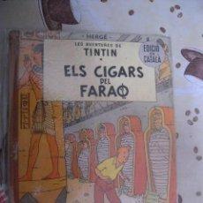 Cómics: TINTIN ELS CIGARS DEL FARAO 2ª EDICION EN CATALAN. Lote 39584247