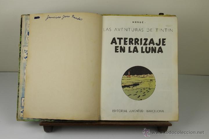 3934- ATERRIZAJE EN LA LUNA. HERGE. EDIT. JUVENTUD. 1965. (Tebeos y Comics - Juventud - Tintín)