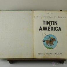 Cómics: 3936- TIINTIN EN AMERICA. HERGE. EDIT. JUVENTUD. 1968.. Lote 39644573