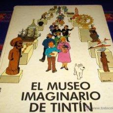 Cómics: EL MUSEO IMAGINARIO DE TINTIN PRIMERA 1ª EDICIÓN. JUVENTUD 1982. DIFÍCIL!!!!!!!!!!!!. Lote 39766548