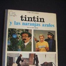 Cómics: TINTIN Y LAS NARANJAS AZULES - PRIMERA (1ª) EDICION - ENERO 1970 - JUVENTUD - - . Lote 39886716