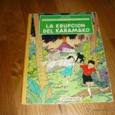 Cómics: HERGE AVENTURAS DE JO, ZETTE Y JOCKO - LA ERUPCIÓN DEL KARAMAKO .JUVENTUD 1ª PRIMERA EDICION 1971. Lote 39892772