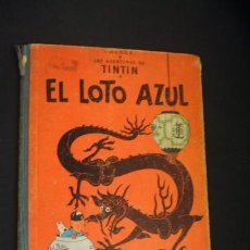 Cómics: LAS AVENTURAS DE TINTIN - EL LOTO AZUL - PRIMERA (1ª) EDICION - 1965 - JUVENTUD - . Lote 39983285