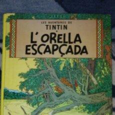 Cómics: TINTIN L'ORELLA ESCAPÇADA JOVENTUD. Lote 39991848